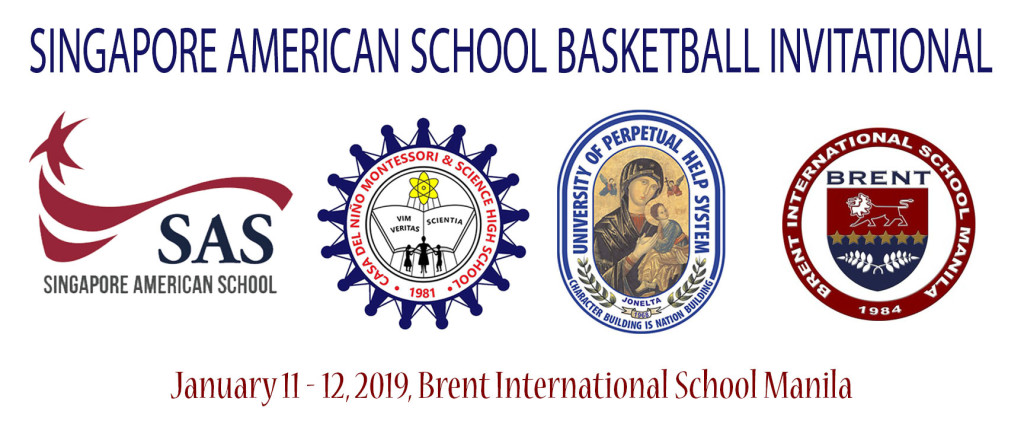 Pictured are logos of the schools invited by the Singapore American School to the Basketball Invitational including Casa del Nino Science High School, University of Perpetual Help Laguna, Brent International School and that of the inviting school.